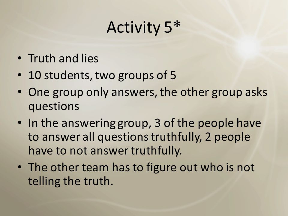 Activity 4 Practice interviews (like the exam) One student is the 'examiner' and asks questions for about 2-3 minutes, the other answers.