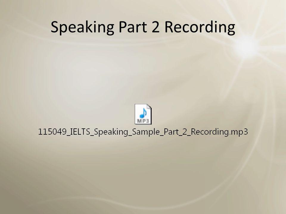 Speaking Part 2 Prompt