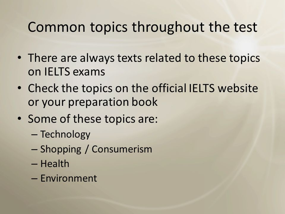 General test tips and strategies Focus on IELTS-specific information