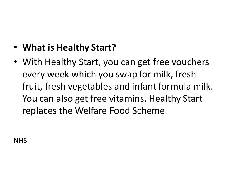 What is Healthy Start.