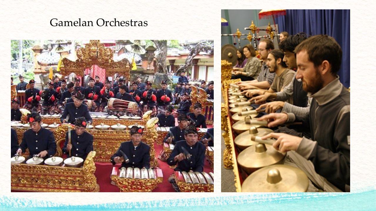 Gamelan Orchestras