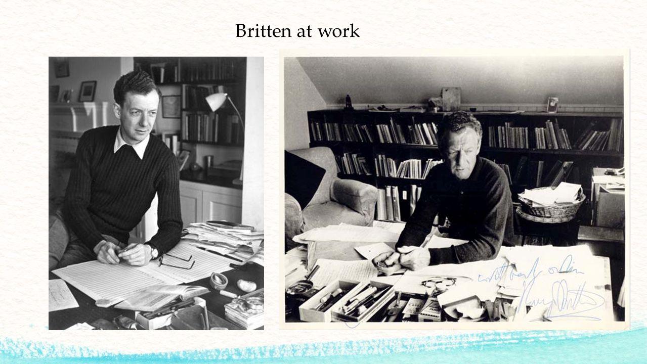 Britten at work