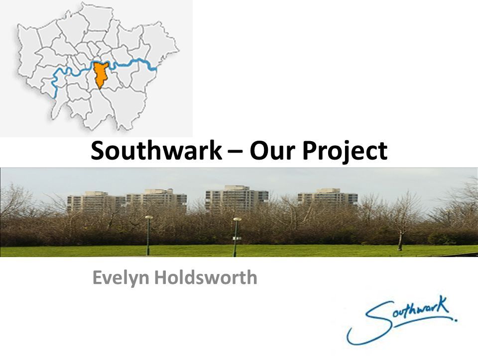 Southwark – Our Project Evelyn Holdsworth