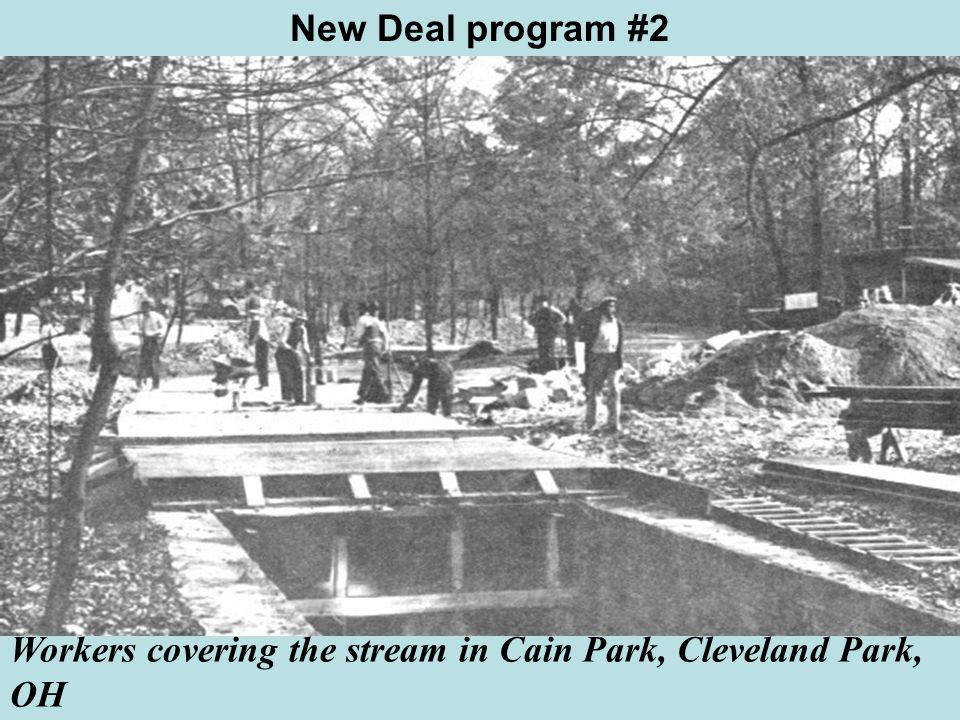 New Deal program #2 Workers covering the stream in Cain Park, Cleveland Park, OH