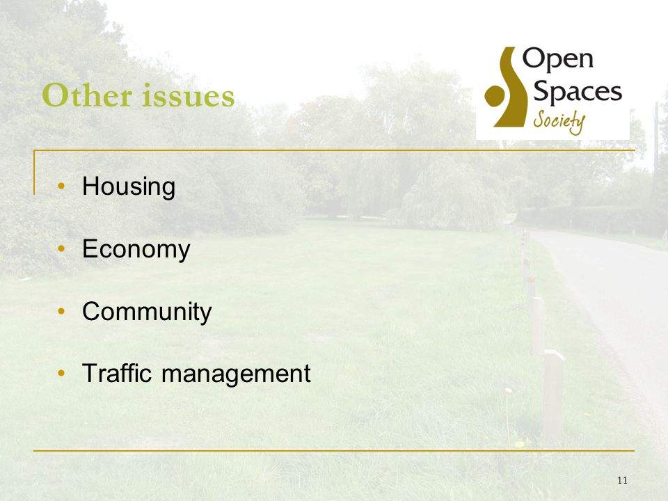 11 Other issues Housing Economy Community Traffic management