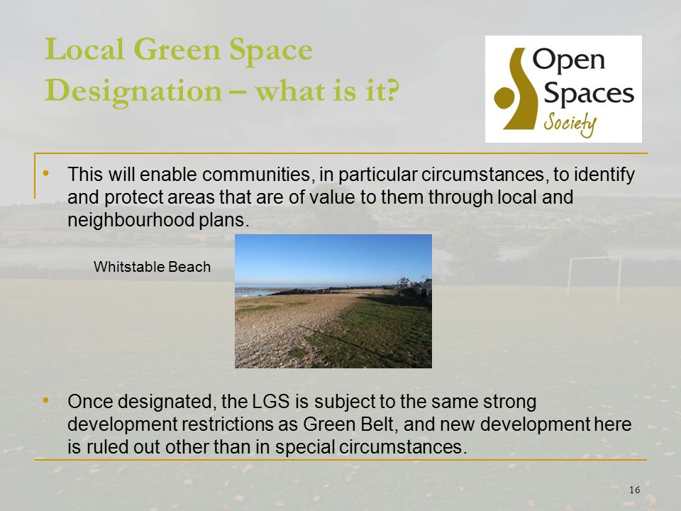 16 Local Green Space Designation – what is it.