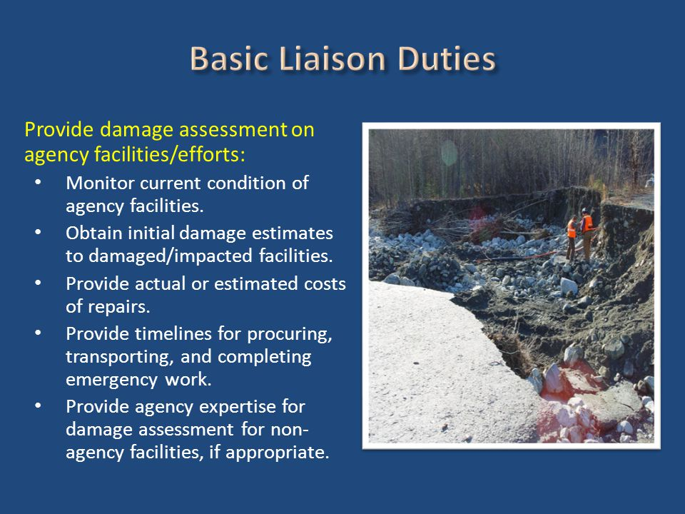 Provide damage assessment on agency facilities/efforts: Monitor current condition of agency facilities.