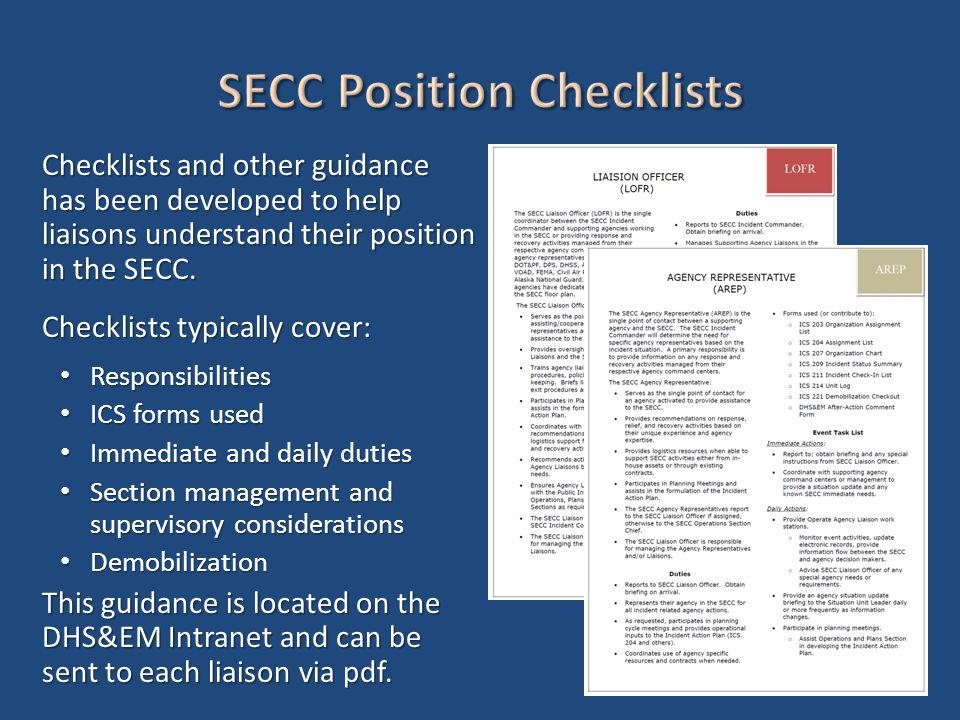Checklists and other guidance has been developed to help liaisons understand their position in the SECC.