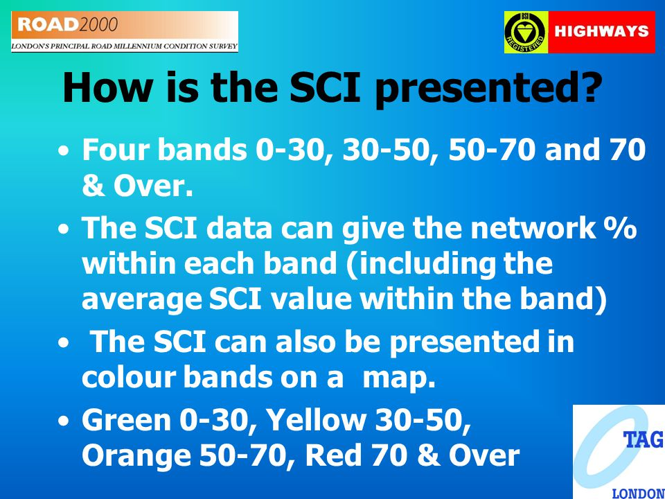 How is the SCI presented. Four bands 0-30, 30-50, 50-70 and 70 & Over.