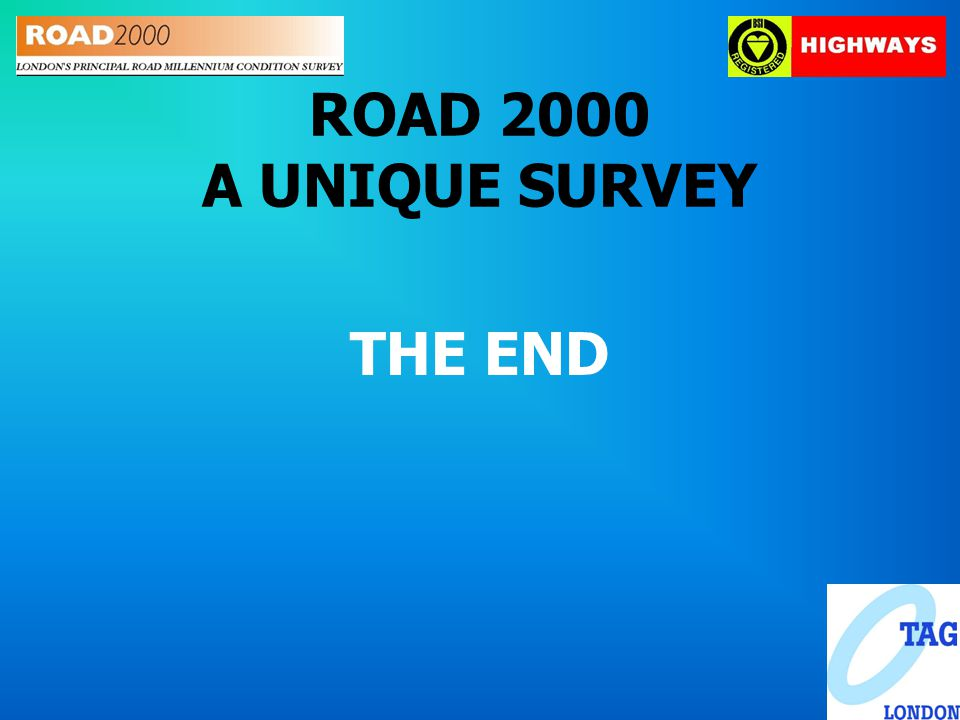 ROAD 2000 A UNIQUE SURVEY THE END