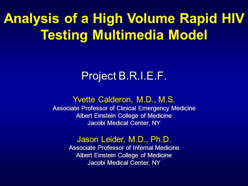 Project B.R.I.E.F. Yvette Calderon, M.D., M.S. Associate Professor of Clinical Emergency Medicine Albert Einstein College of Medicine Jacobi Medical C