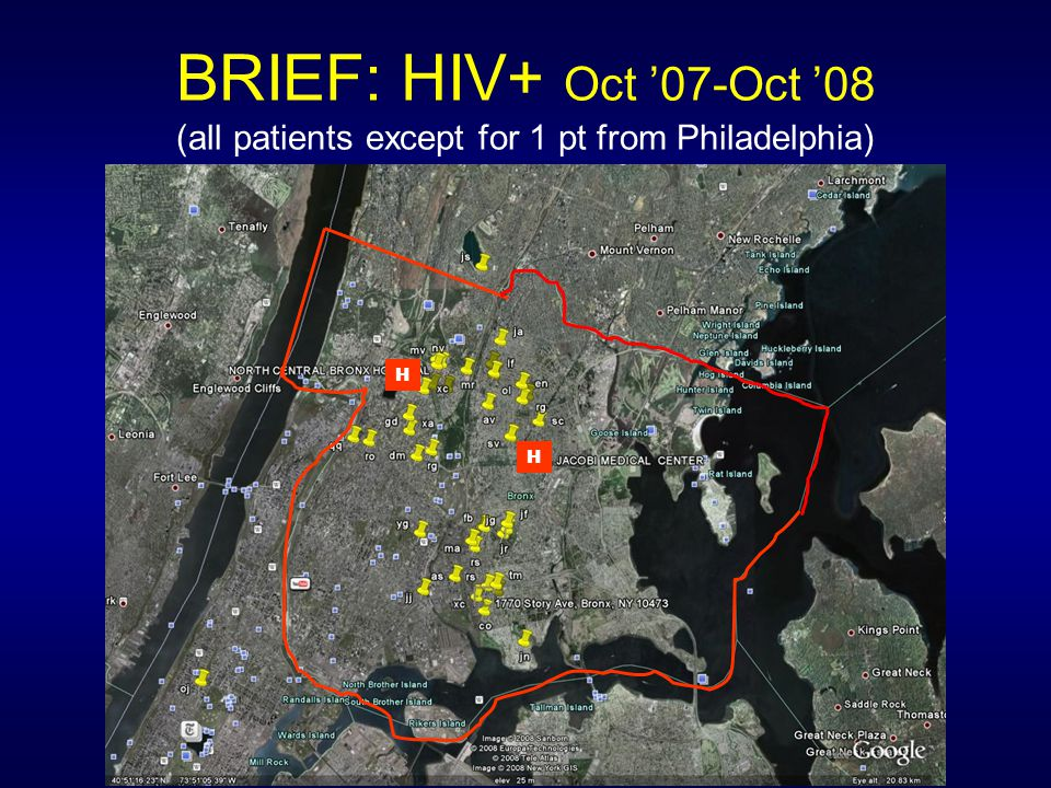 BRIEF: HIV+ Oct '07-Oct '08 (all patients except for 1 pt from Philadelphia) H H