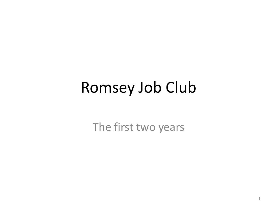 Romsey Job Club The first two years 1