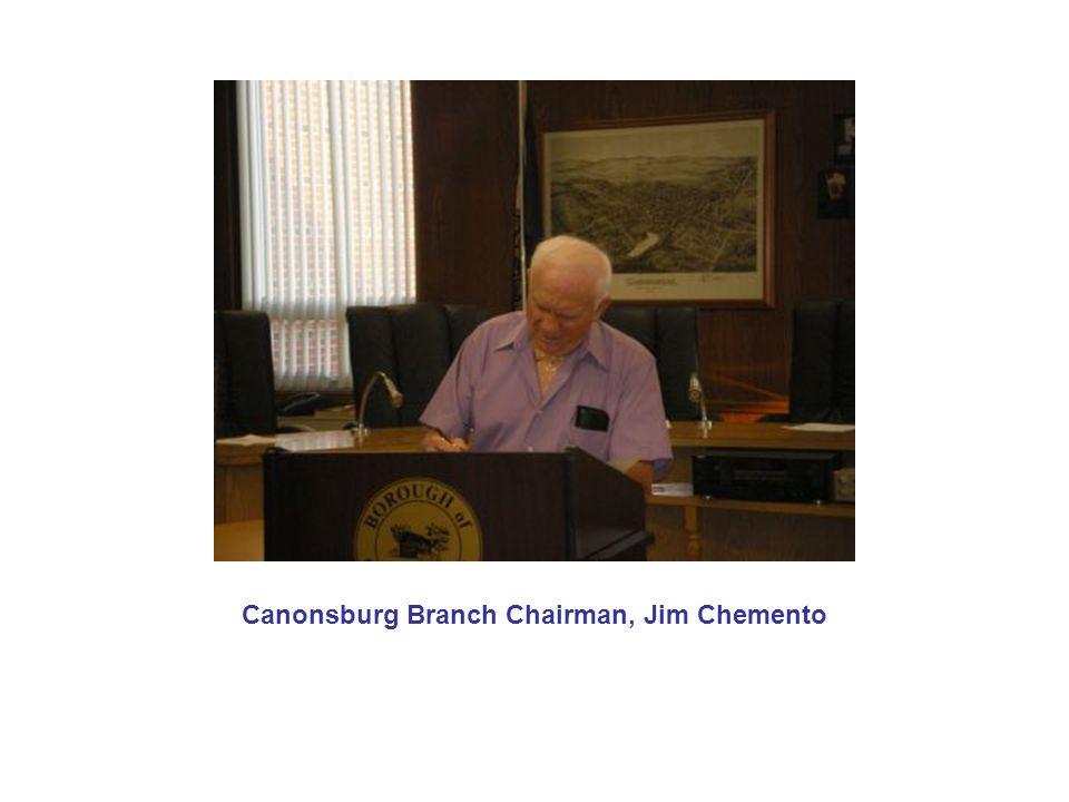 Canonsburg Branch Chairman, Jim Chemento