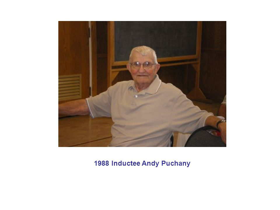 1988 Inductee Andy Puchany