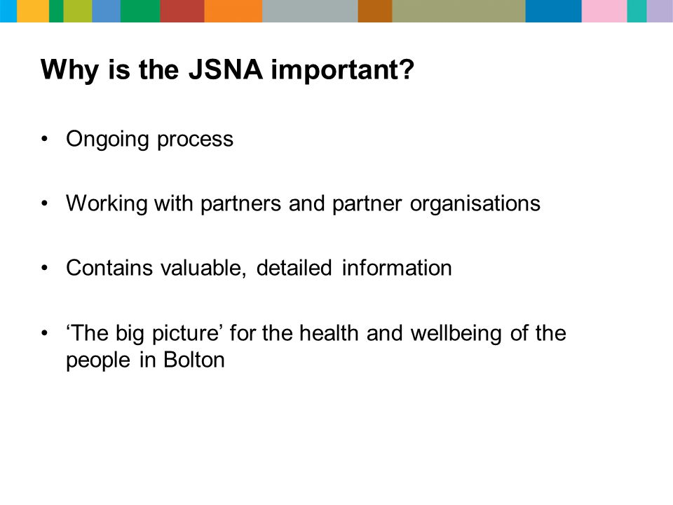Why is the JSNA important.