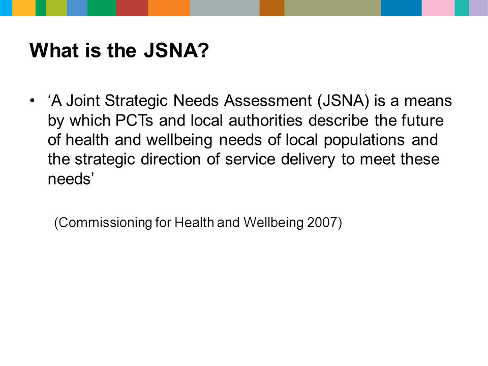 What is the JSNA.