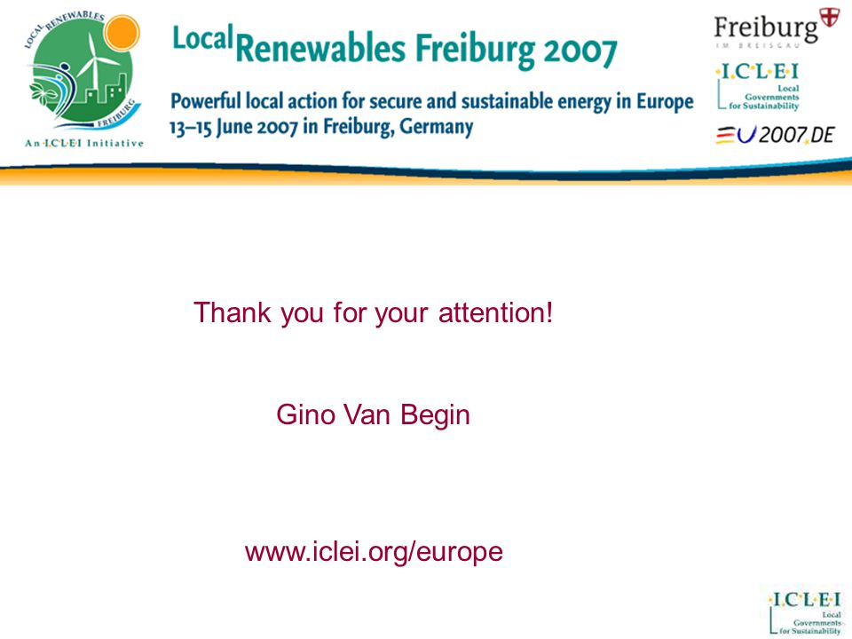Thank you for your attention! Gino Van Begin www.iclei.org/europe