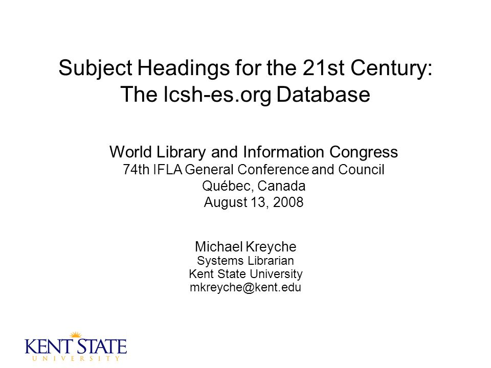 IFLA, August 13, 2008M. Kreyche - 22 The Current Database Interface