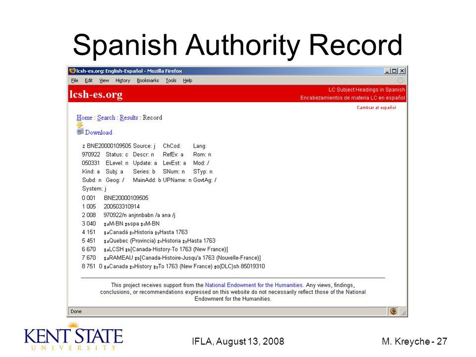 IFLA, August 13, 2008M. Kreyche - 27 Spanish Authority Record