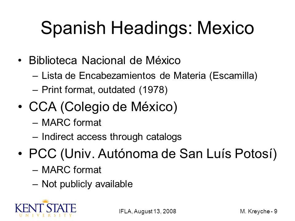 IFLA, August 13, 2008M.Kreyche - 10 Spanish Headings: United States...