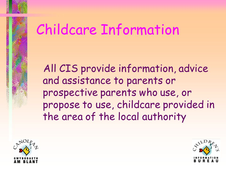 Baseline assessment of CIS A survey was recently carried out to find out how prepared CIS are to meet the requirements of Section 27 of the Childcare Act.