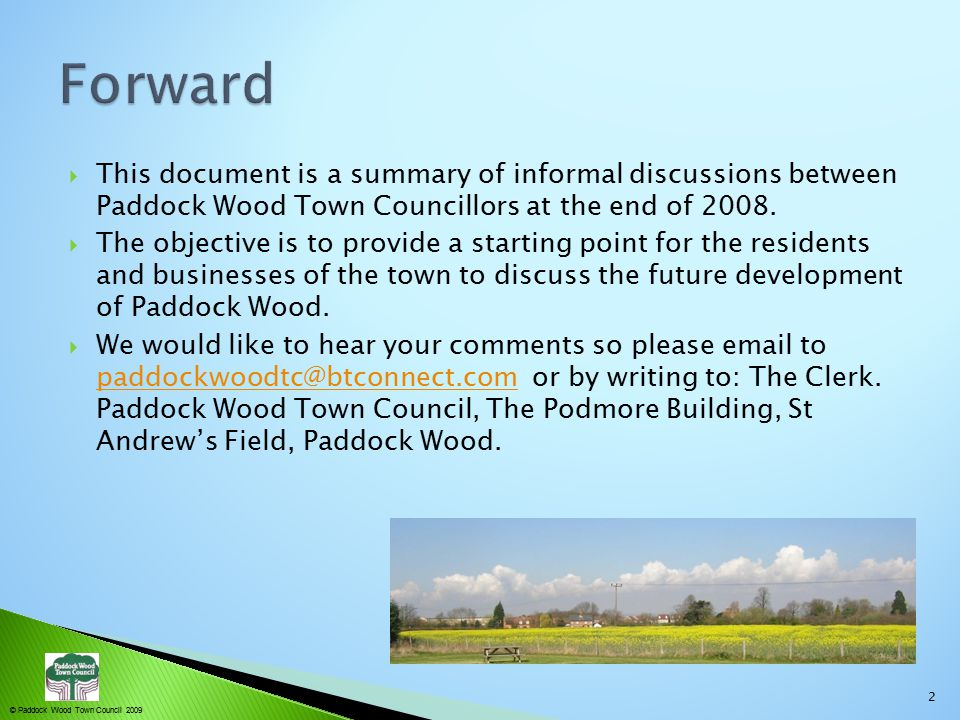 © Paddock Wood Town Council 2009  What is Regeneration.
