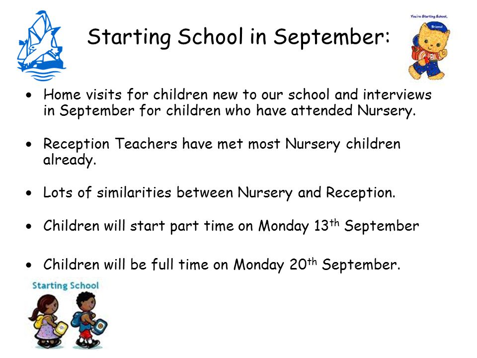 Starting School in September:  Home visits for children new to our school and interviews in September for children who have attended Nursery.