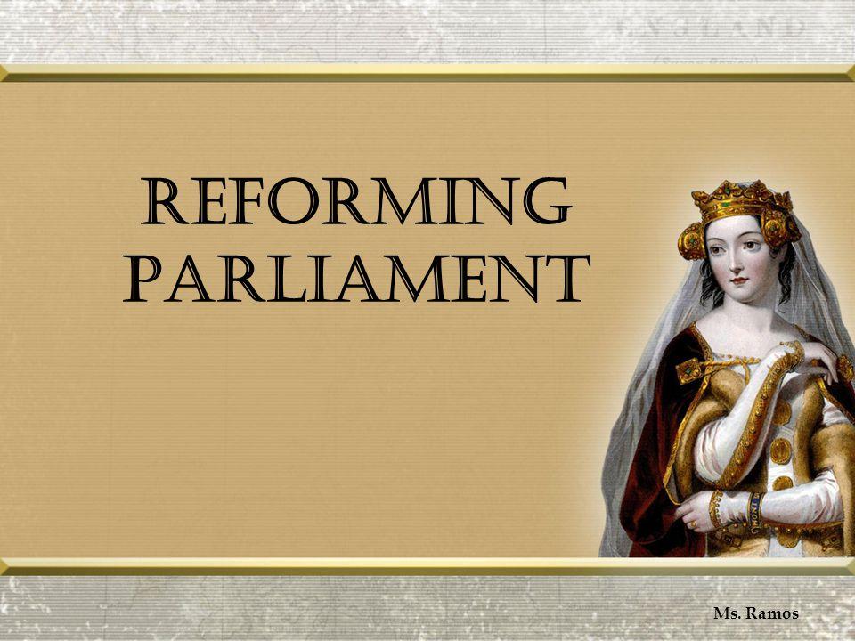 Reforming Parliament Ms. Ramos