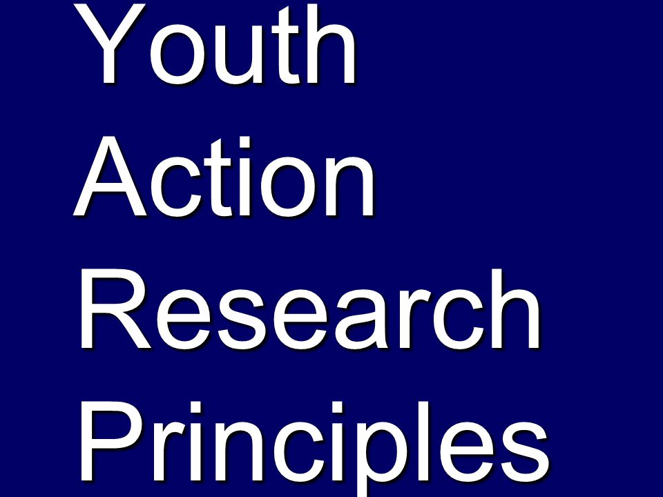Youth Action Research Principles