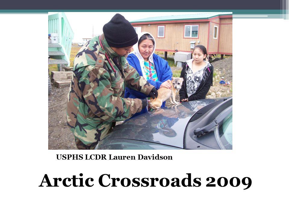 USPHS LCDR Lauren Davidson Arctic Crossroads 2009