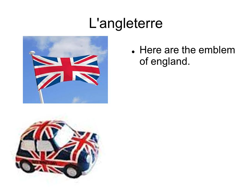 L angleterre Here are the emblem of england.