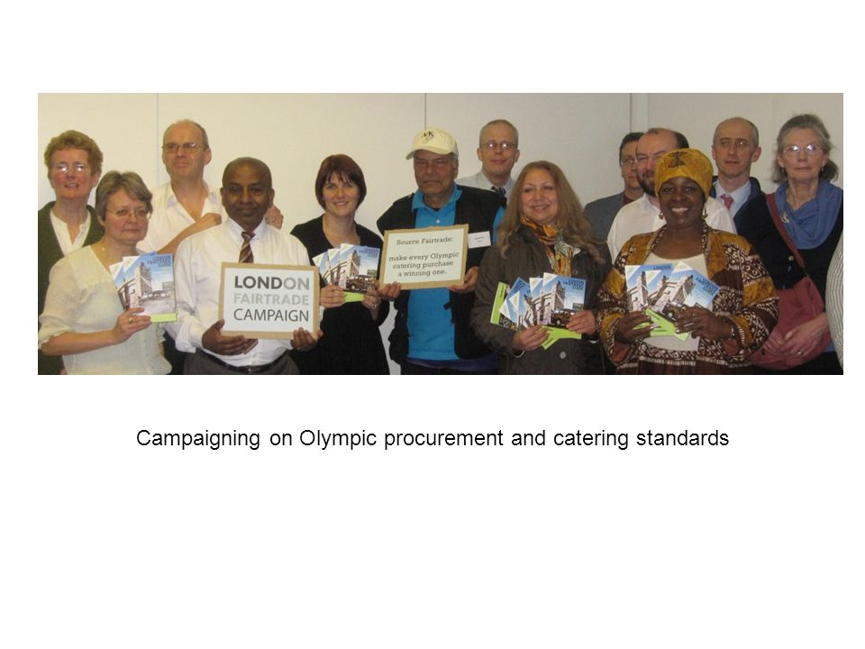 Campaigning on Olympic procurement and catering standards