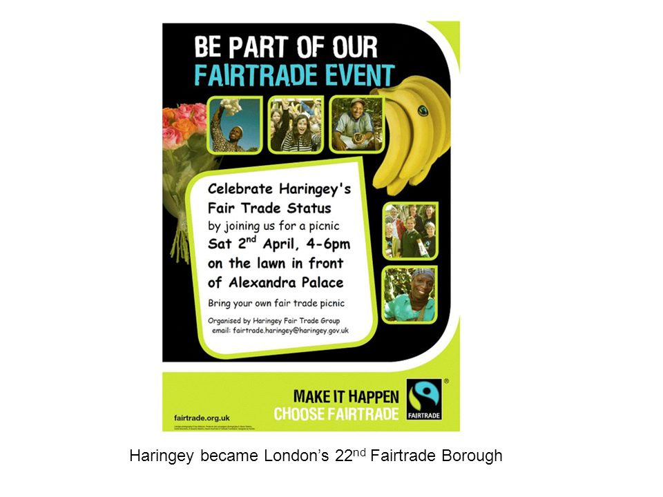 Haringey became London's 22 nd Fairtrade Borough