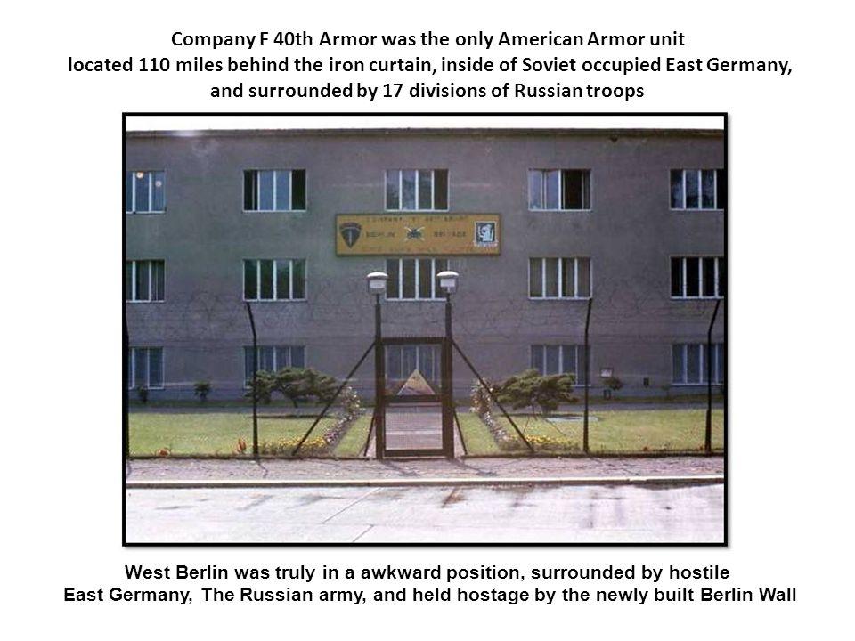 We were a tripwire for World War III, but what a great tripwire we were.