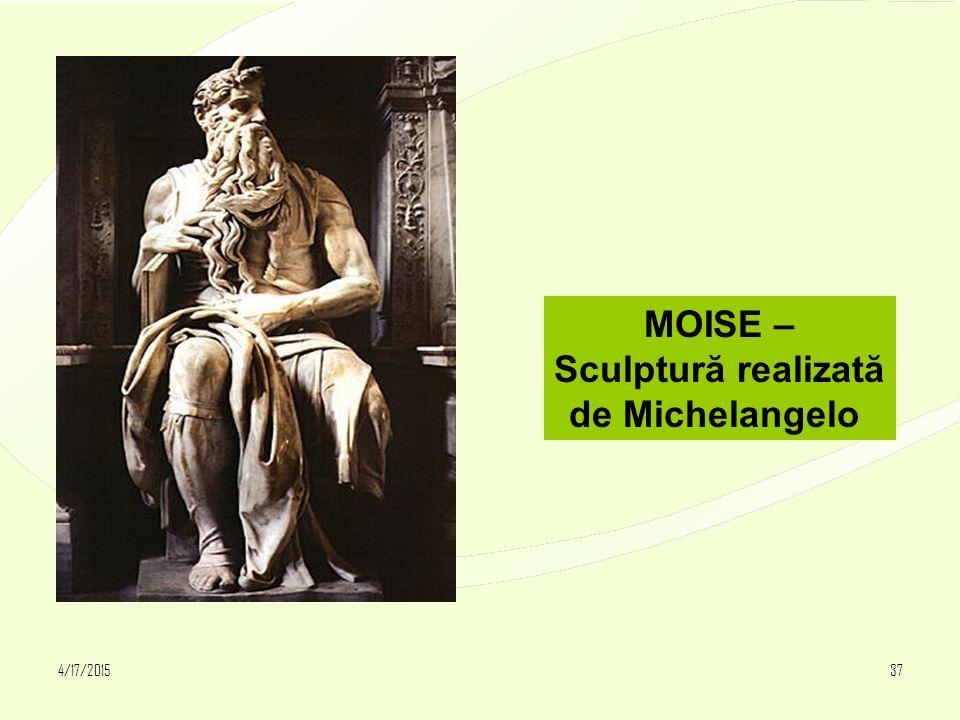 4/17/201537 MOISE – Sculptură realizată de Michelangelo