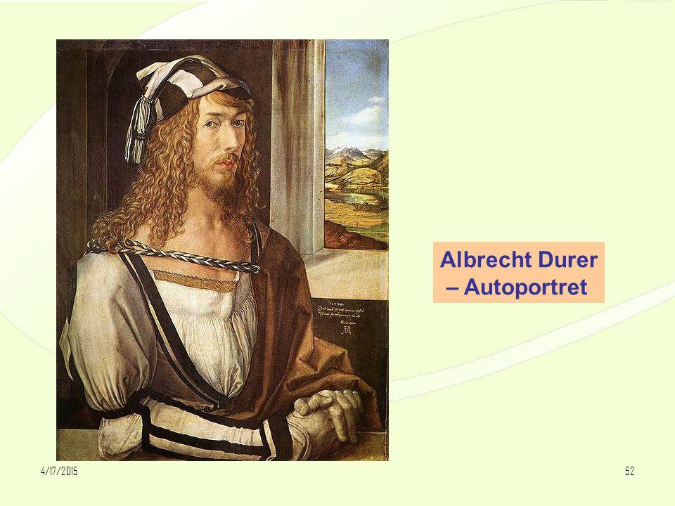 4/17/201552 Albrecht Durer – Autoportret