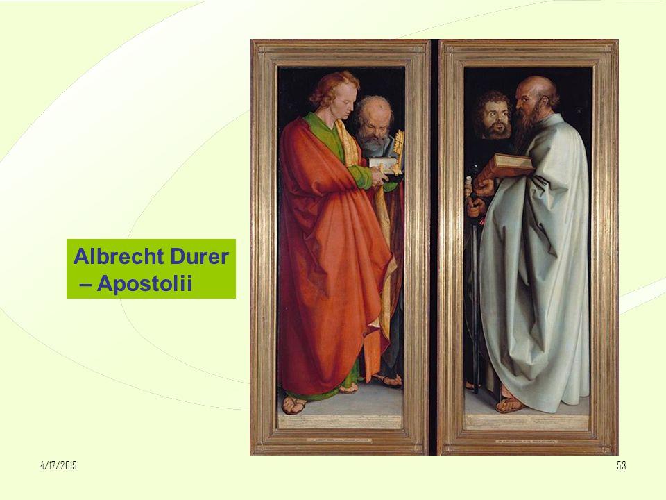 4/17/201553 Albrecht Durer – Apostolii