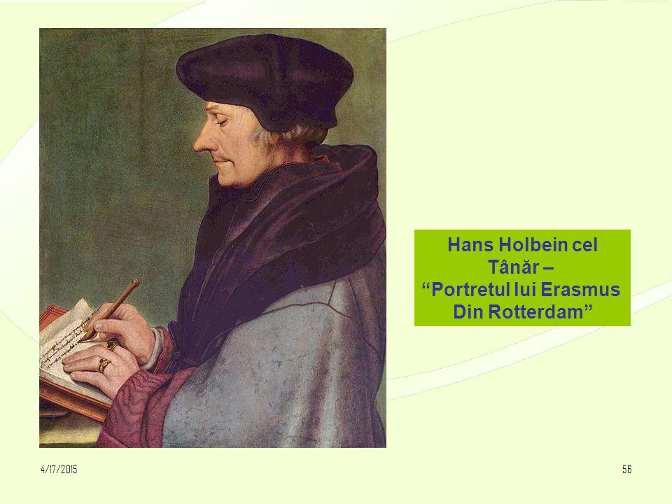 """4/17/201556 Hans Holbein cel Tânăr – """"Portretul lui Erasmus Din Rotterdam"""""""