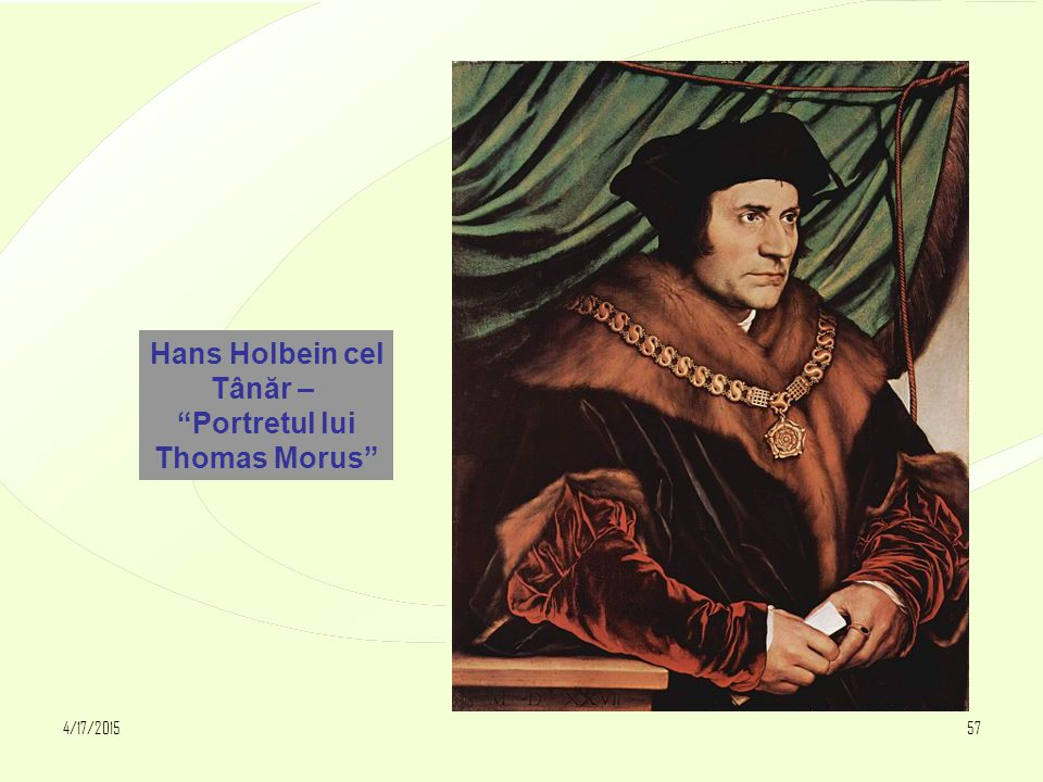 "4/17/201557 Hans Holbein cel Tânăr – ""Portretul lui Thomas Morus"""