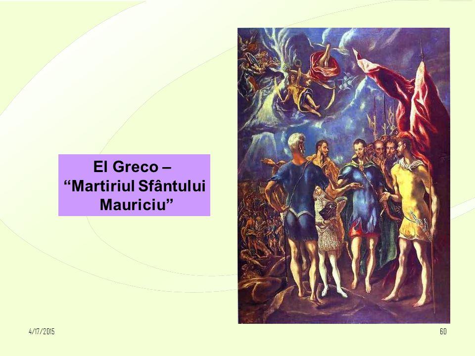 """4/17/201560 El Greco – """"Martiriul Sfântului Mauriciu"""""""