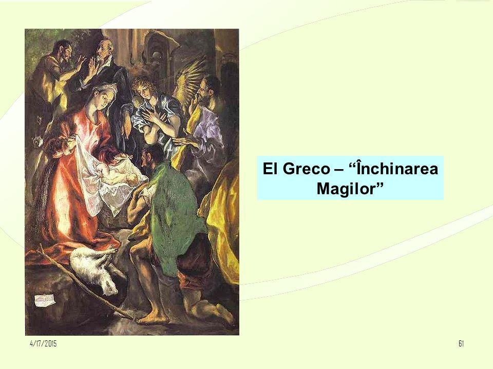 """4/17/201561 El Greco – """"Închinarea Magilor"""""""