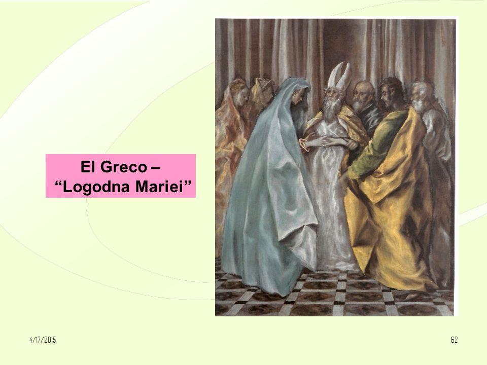 4/17/201562 El Greco – Logodna Mariei