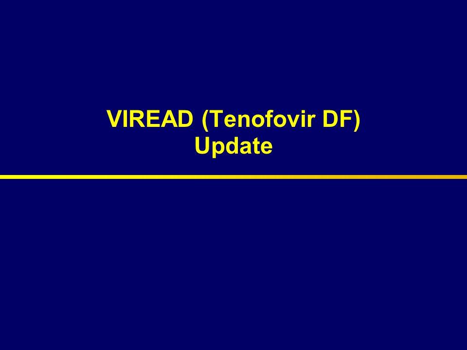 Viread Update  Pharmacokinetics  Safety & Tolerability  Efficacy  Virology