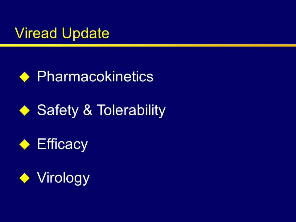 Study 903 Fasting HDL and LDL Cholesterol Mean (95% CI) Change at Week 96 – TDF+3TC+EFV – d4T+3TC+EFV * p < 0.001 Mean Change (mg/dL) Direct LDL HDL * **p = 0.032 * * 10 20 30 * ** Staszewski S.