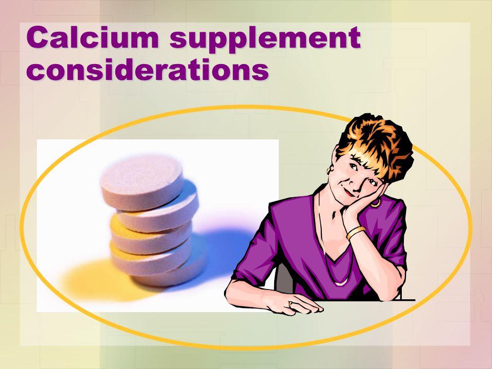 Calcium supplement considerations