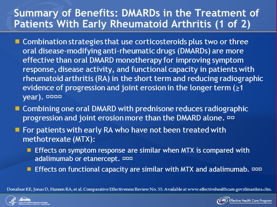  Combination strategies that use corticosteroids plus two or three oral disease-modifying anti-rheumatic drugs (DMARDs) are more effective than oral