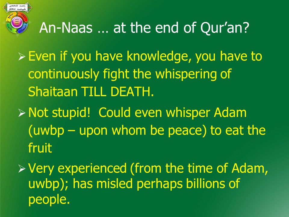 An-Naas … at the end of Qur'an.