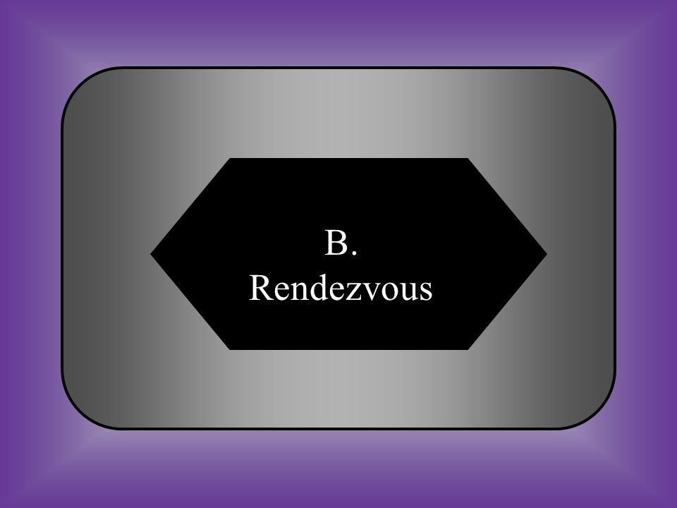A:B: RefugeRendezvous #17 Place where people meet. C:D: SiegeCourtyard