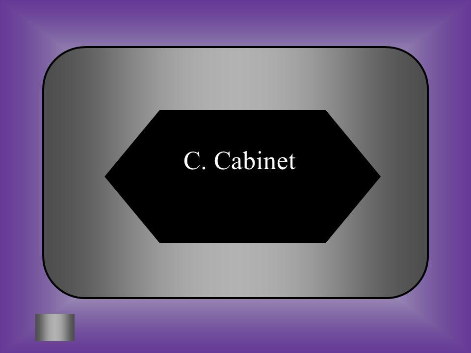 C. Cabinet